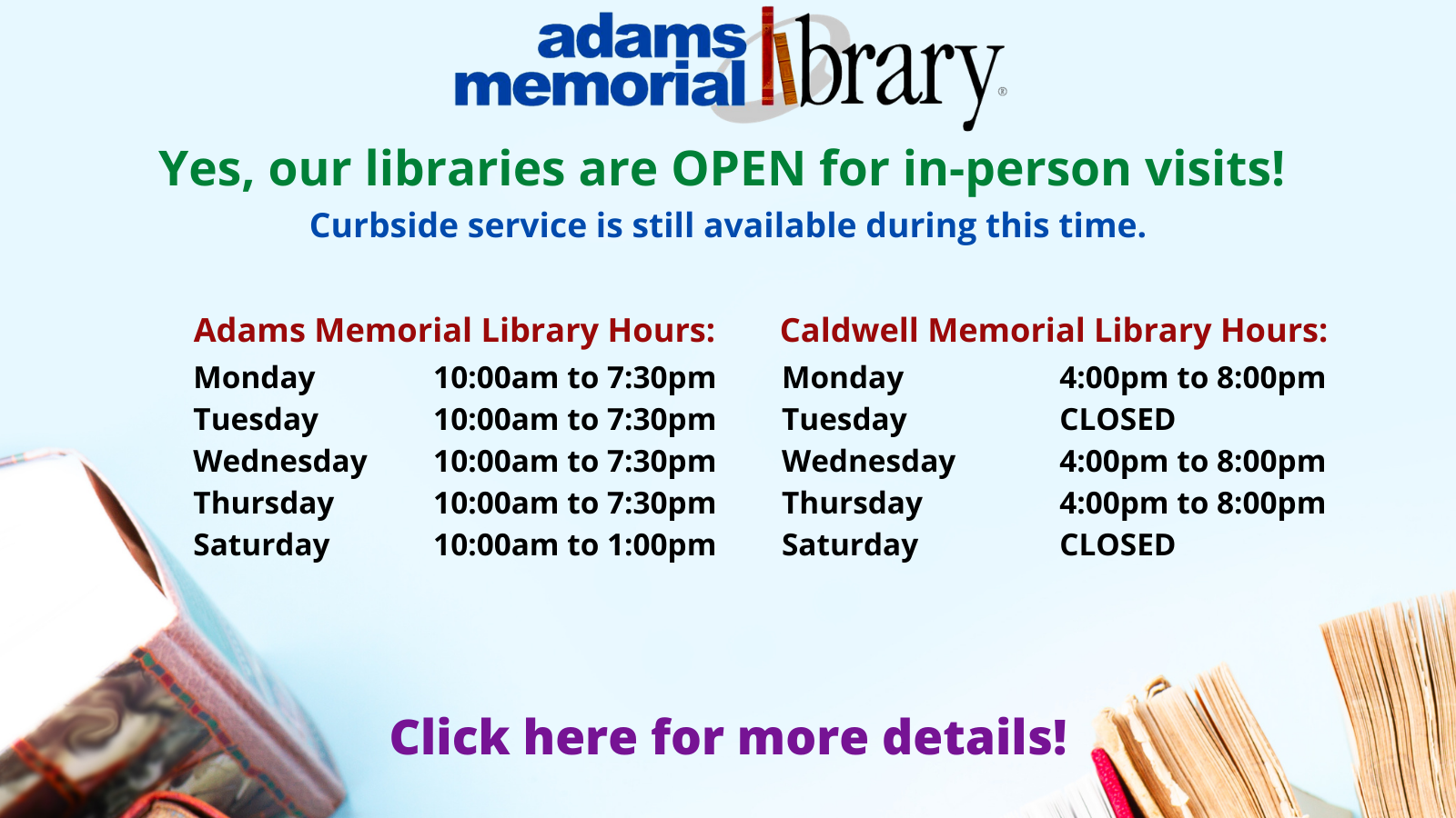 Our Libraries are OPEN