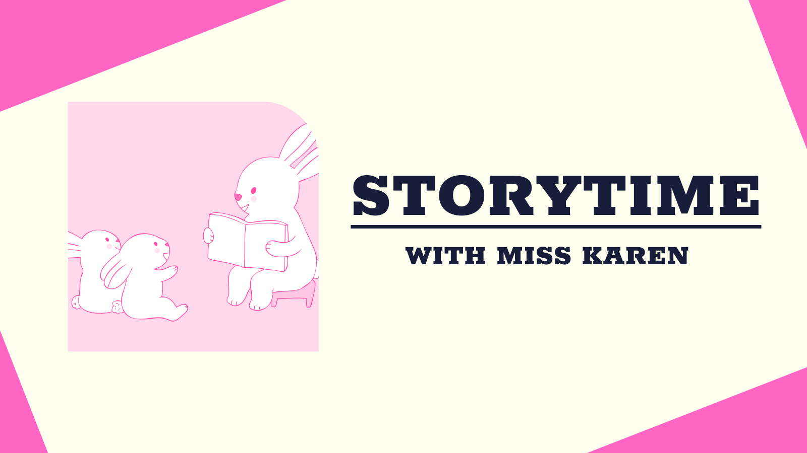 Storytime with Miss Karen