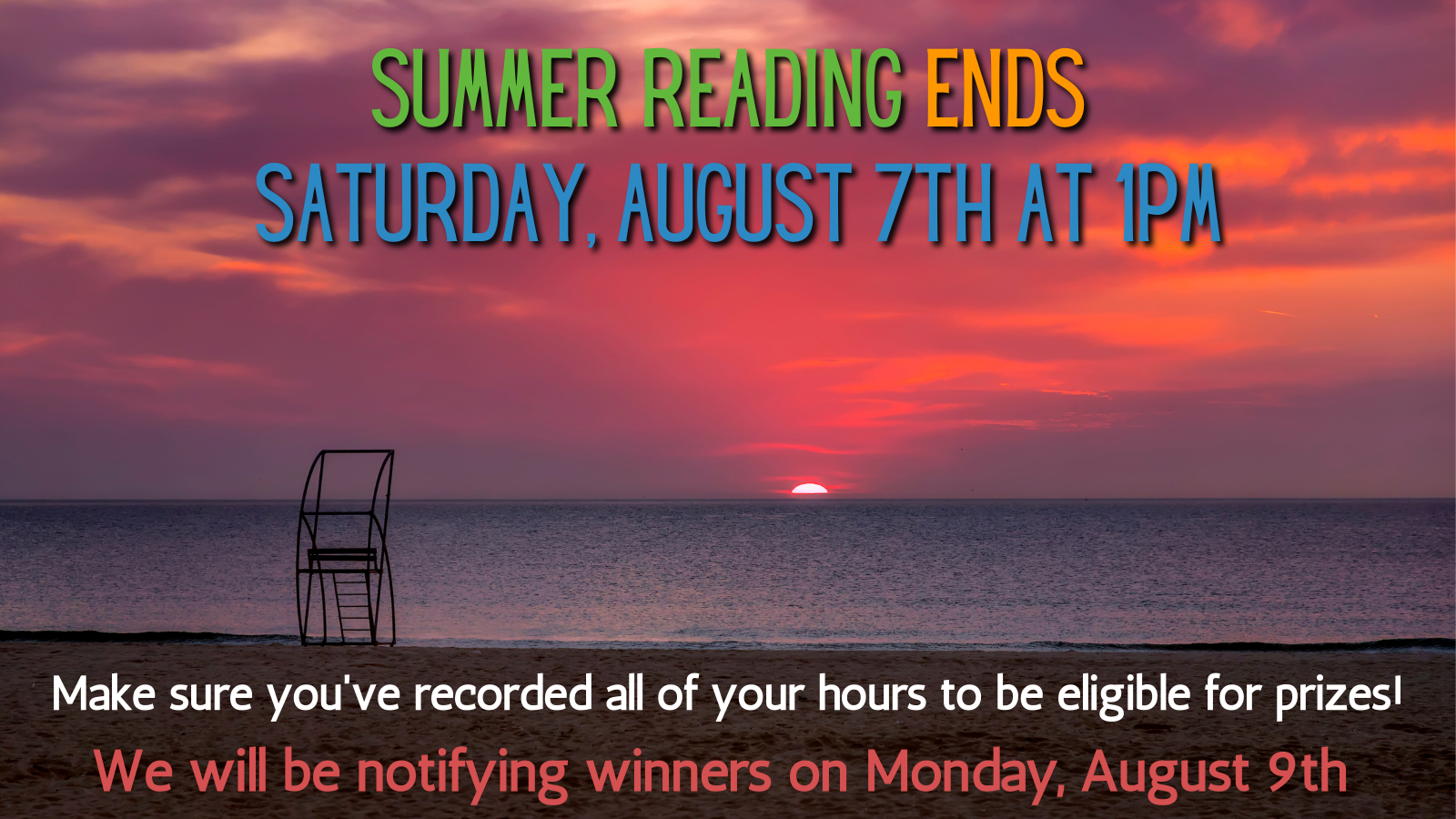 Summer Reading ends August 7